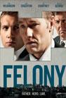 Felony (2014)