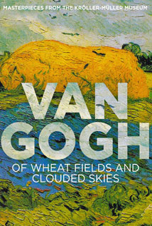 Van Gogh: Of Wheat Fields and Clouded Skies